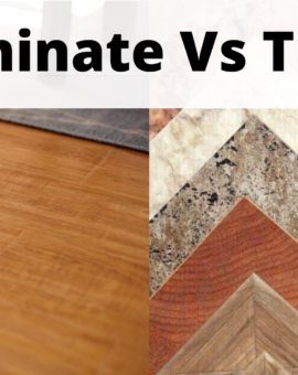 Laminate Vs Tile: Which is the Best Flooring for Your house?