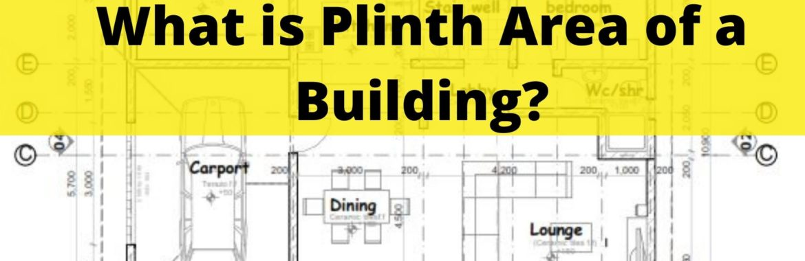 Plinth Area of a Building: How to Calculate Plinth Area