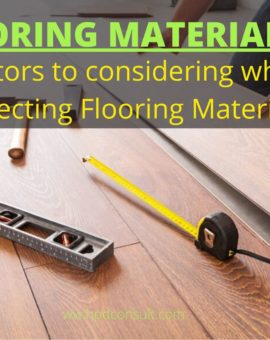 Best Flooring Material: Top Consideration for selecting the right Flooring