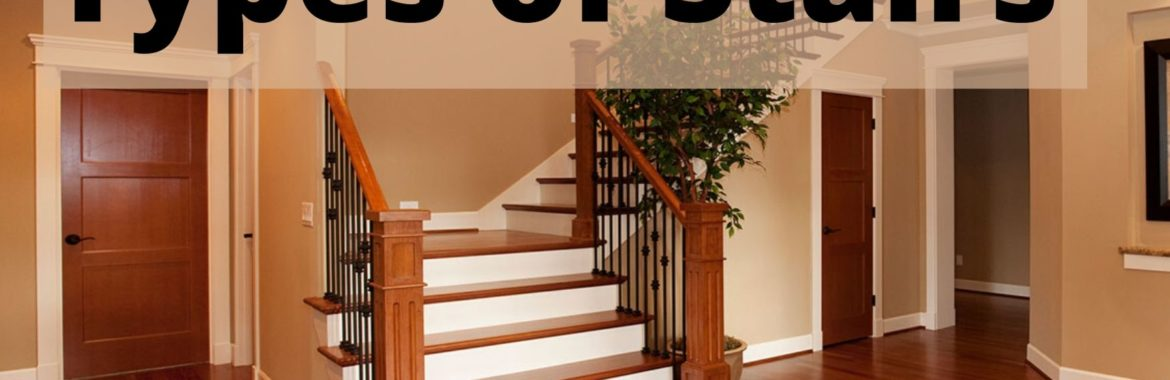 Types of Stairs: Top 7 Beautiful Types of Staircases