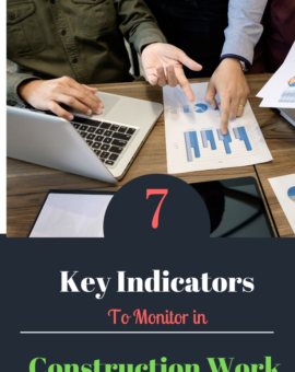 Monitoring and Control of Projects  :  6 Key Indicators You Must Monitor in Your Construction Project.